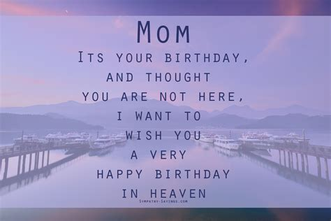 Happy Birthday To In Heaven Quotes Mom S Birthday In Heaven Sympathy Sayings
