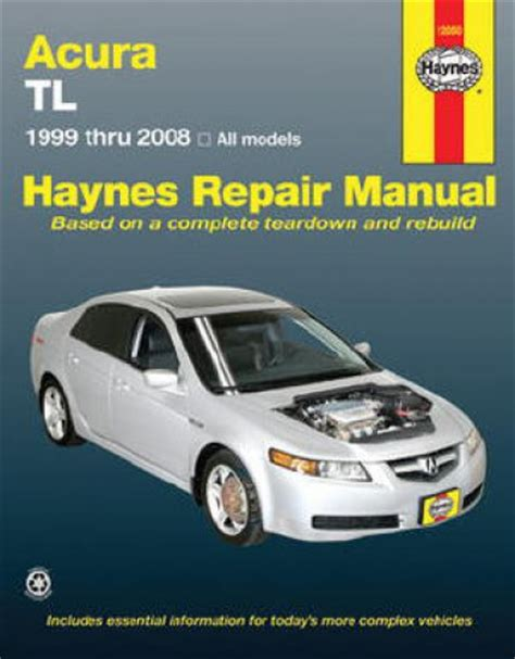 auto repair manual online 2005 acura tl parental controls haynes acura tl 1999 2008 automotive repair manual