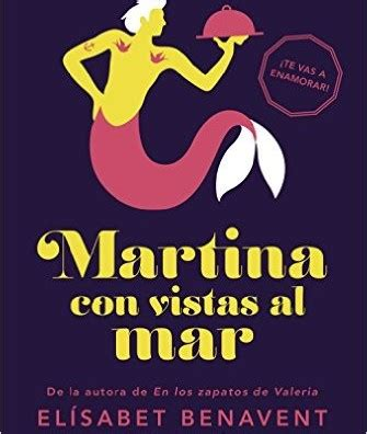 martina con vistas al b018bhi5ri la web leerhacecrecer nos trae un adelanto de 7 cap 237 tulos de martina con vistas al mar