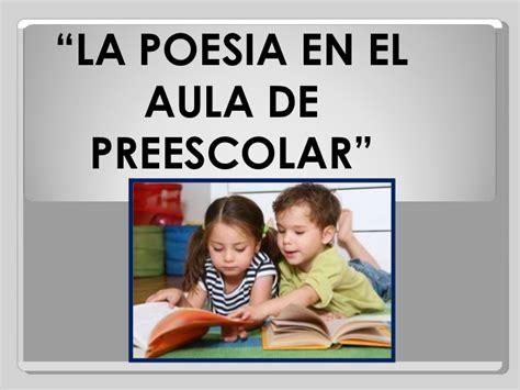 poesias para fin de curso en preescolar y educacin infantil c la poesia en el aula de preescolar