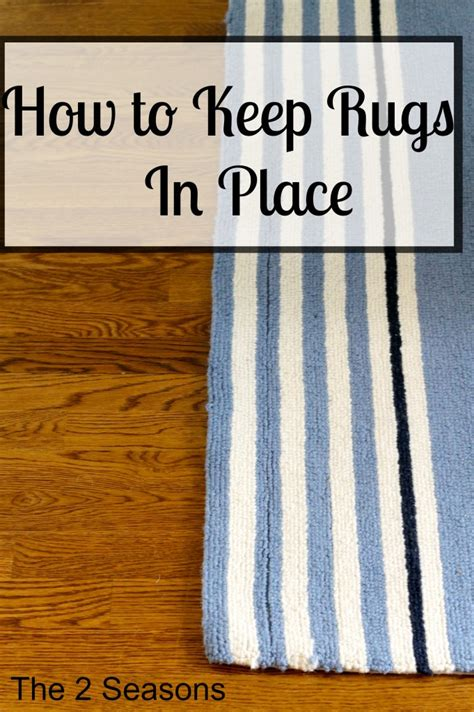how to keep a rug in place how to keep rugs in place