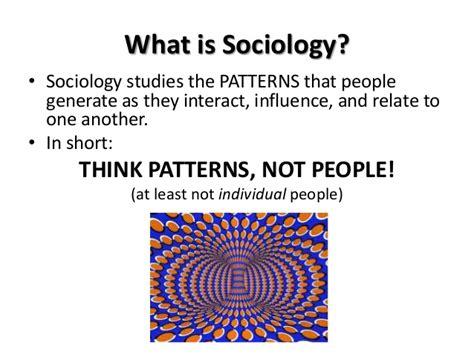 pattern definition sociology lecture 3 core concepts
