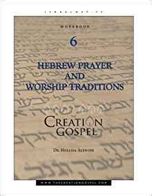 creation gospel workbook one the creation foundation the creation gospel books creation gospel workbook six hebrew prayer and worship
