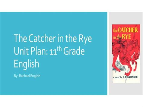 catcher in the rye themes powerpoint the catcher in the rye unit plan authorstream