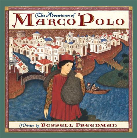 best biography book marco polo adventures of marco polo by russell freedman bagram