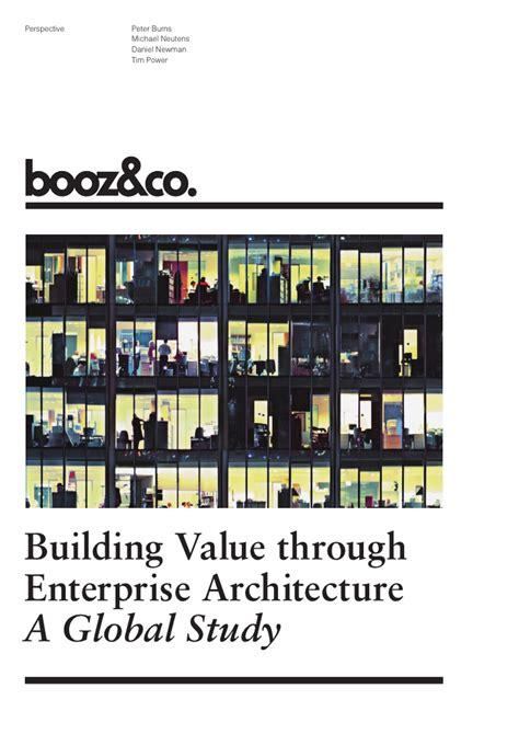 Building Enterprise Architecture by Building Value Through Enterprise Architecture