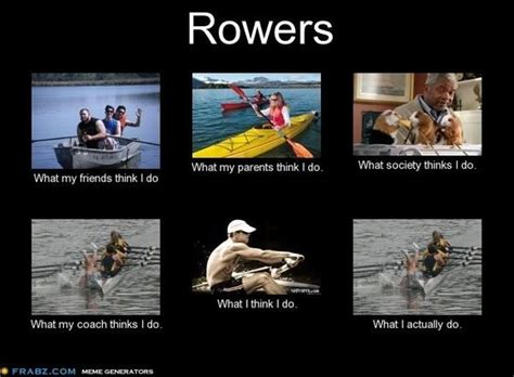 Rowing Memes - rowing crew funny crew pinterest funny rowing