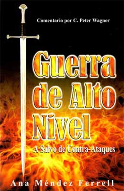 ana mendez ferrel guerra de alto nivel libros cristianos gratis para descargar