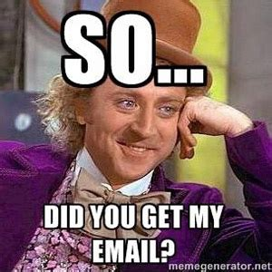 Meme Email - did you get email meme jokes about email marketing