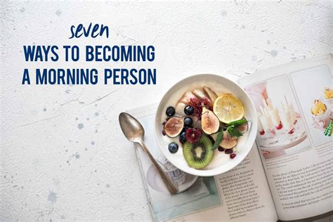7 Easy Ways To Cook Healthier Meals by 7 Simple Ways To A Better Morning Become A Morning Person