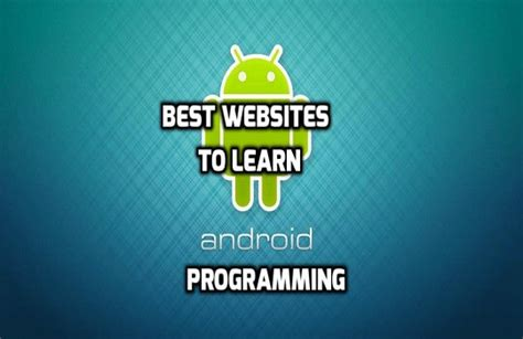 learn android programming top 10 websites to learn android
