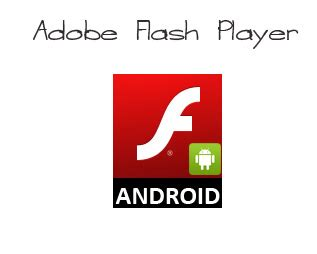 adobe flash player android apk android adobe flash player now available techdunes