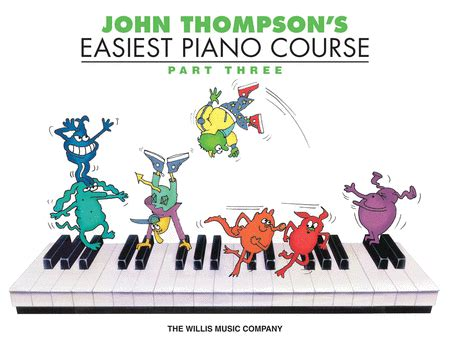 Thompson Easiest Course Part 7 thompson s easiest piano course part 3 book only