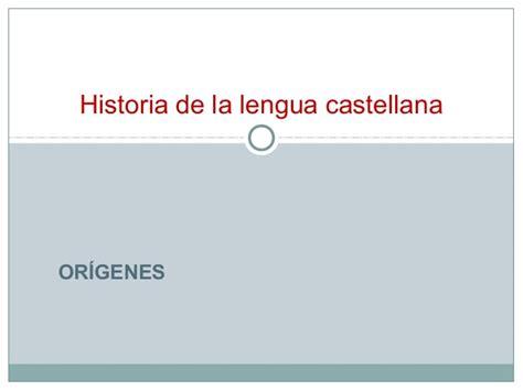 historia de la lengua 8476353820 historia de la lengua castellana