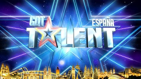 Talent Search Spain Got Talent Espa 241 A 2016