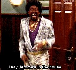 Jerome In The House by Jerome S In The House