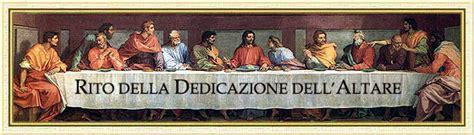 canto d ingresso matrimonio rito della dedicazione dell altare www maranatha it