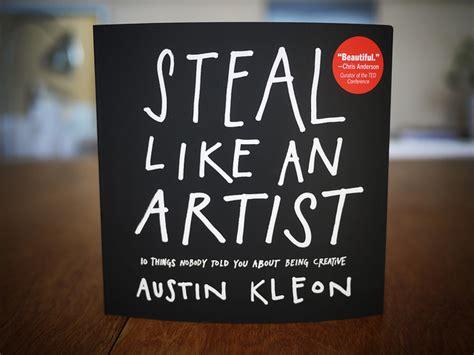 steal like an artist steal like an artist tomorrows reflection