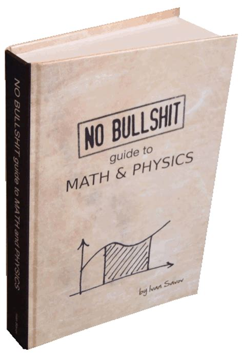 mathematics for physics an illustrated handbook books no bullshit textbooks