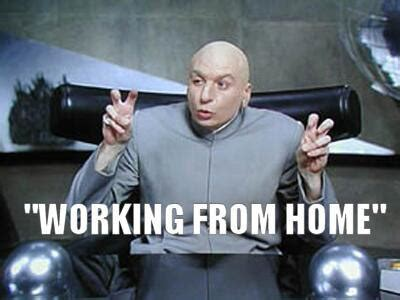 dr evil working from home air quotes meme tracey