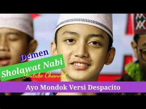download mp3 despacito versi indonesia despacito versi ayo mondok gus azmi sholawat mp3