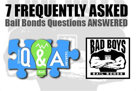7 Relationship Questions Answered by 7 Frequently Asked Bail Bonds Questions Answered Bad