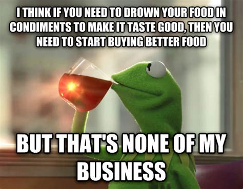 I Thought The Bachelor Had Better Taste by Livememe Le Kermit Meme