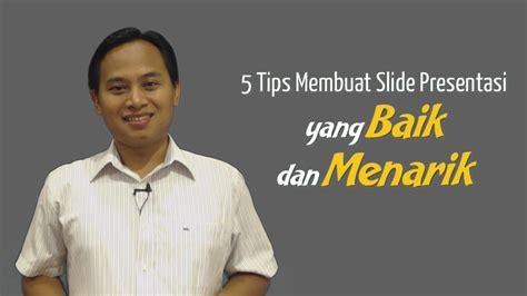cara membuat yel yel yang menarik 5 tips membuat slide presentasi yang baik dan menarik