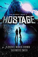 Hostage The Change 2 By Rachel Manija Brown