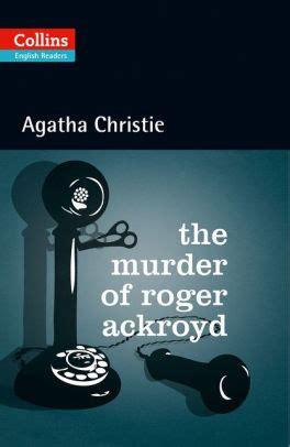 0007527527 the murder of roger ackroyd the murder of roger ackroyd hercule poirot series by