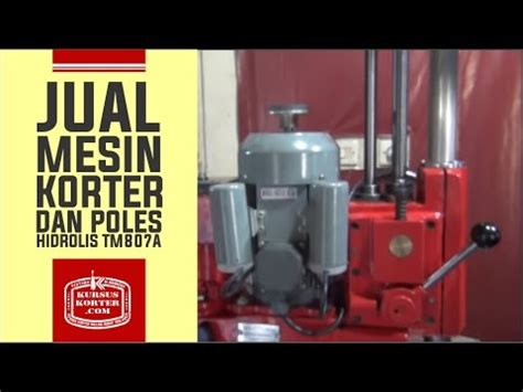Jual V Belt Mesin Korter jual mesin korter dan mesin poles hidrolis type tm807a