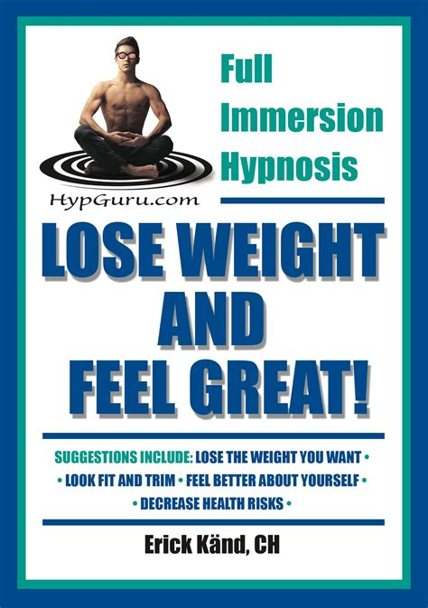 weight loss hypnosis weight loss hypnosis audio lose weight feel great