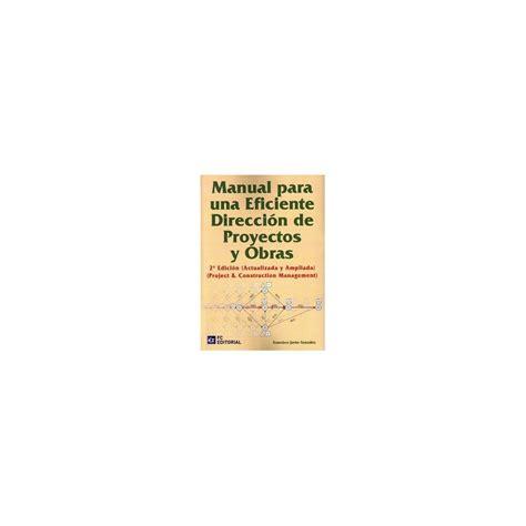 libro una direccin equivocada libro manual para una eficiente direccion de proyectos y obras 2 170 edici 243 n libros t 233 cnicos