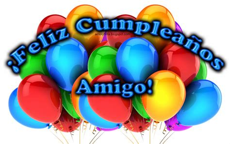 imagenes para cumpleaños un amigo amor y tinta im 225 genes de feliz cumplea 241 os para un amigo