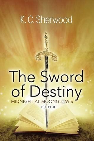 destiny s conflict book two of sword of the canon the wars of light and shadow book 10 books the sword of destiny midnight at moonglow s 2 by k c