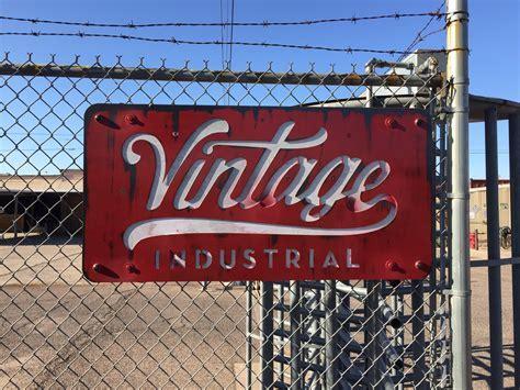 Custom Vintage Industrial Sign   Vintage Industrial Furniture