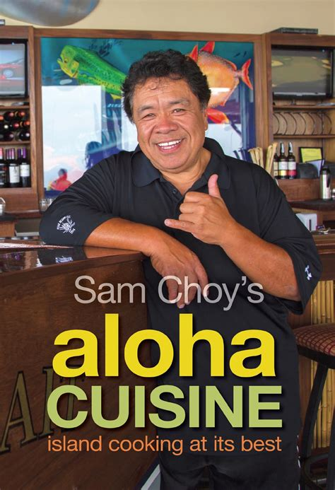 sam choy s aloha cuisine honolulu advertiser