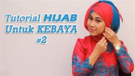 tutorial hijab paris kebaya tutorial hijab untuk kebaya 2