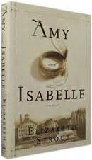 amy and isabelle by elizabeth strout 2009 a year of books in review on abebooks com