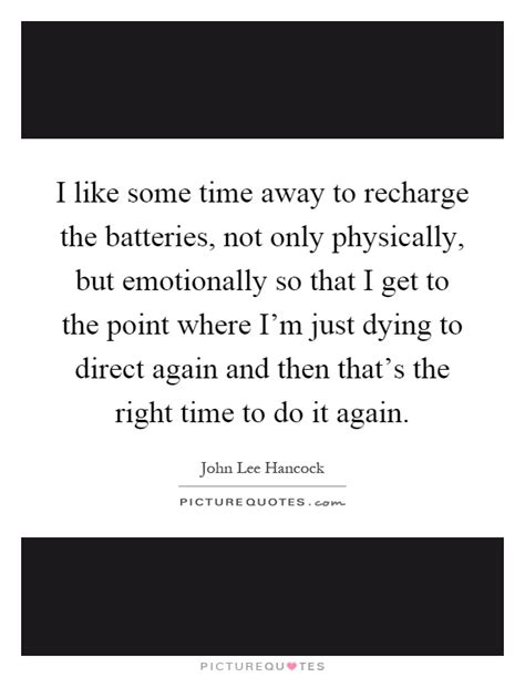 A Time To Recharge by Recharge Quotes Recharge Sayings Recharge Picture Quotes