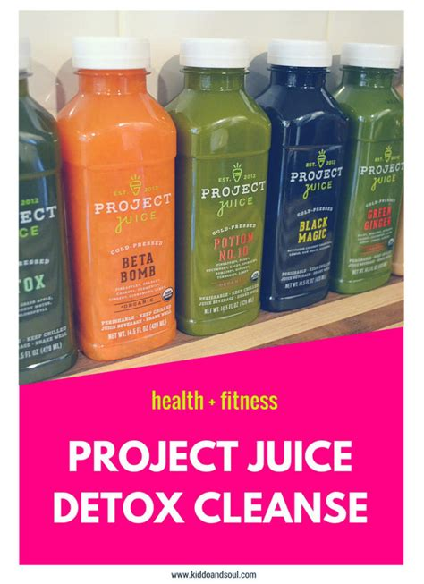 Juice Fast Detox Cleanse by A Project Juice Detox Cleanse Kiddo Soul