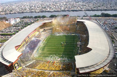 el estadio monumental isidro romero carbo de guayaquil fotos del estadio monumental de barcelona guayaquil