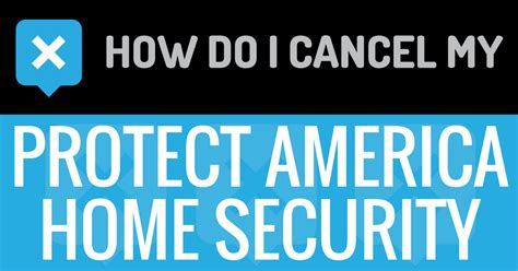 how do i cancel my protect america home security account