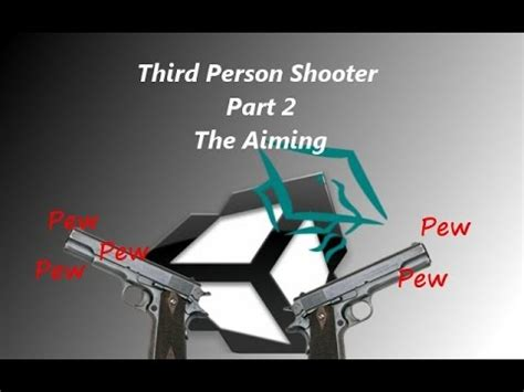 unity tutorial third person shooter unity 3d tutorial third person shooter part 2 the aiming