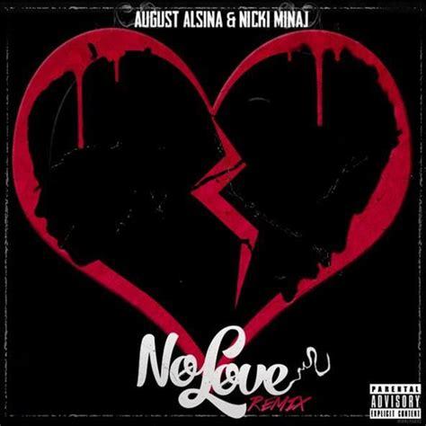 no love remix music august alsina quot no love quot remix feat nicki minaj