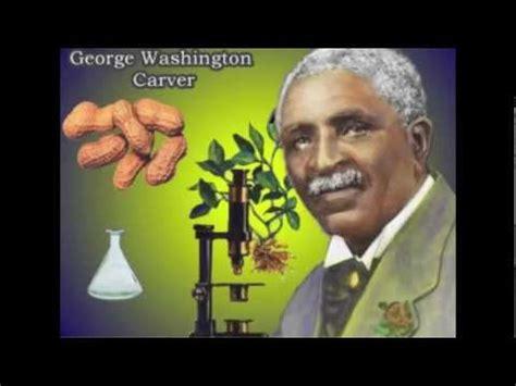 george washington carver biography youtube george washington carver youtube