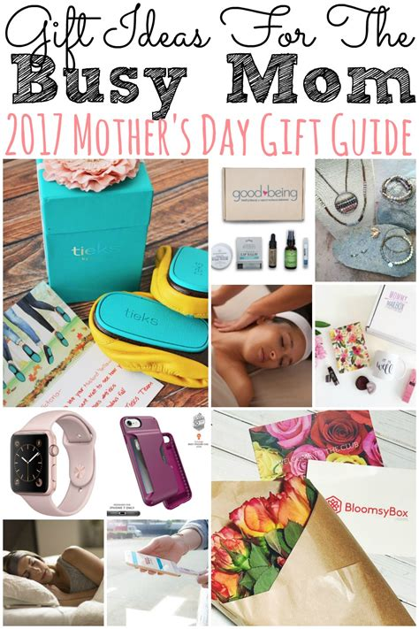 mothers day ideas 2017 gift ideas for the busy mom 2017 mother s day gift guide