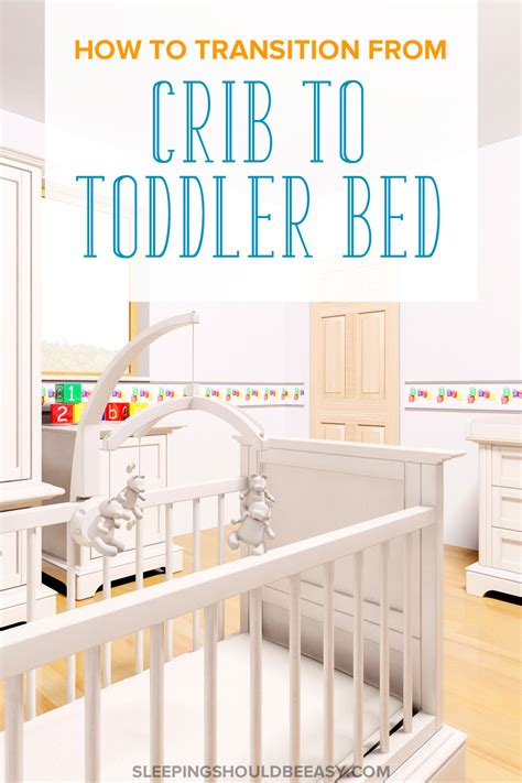 a fool proof formula to easily transition to toddler bed