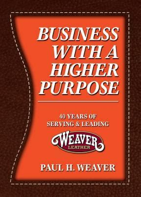 forty years of practice finding purpose in books business with a higher purpose 40 years of serving