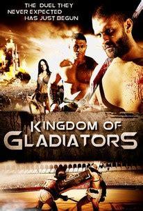 film kingdom gladiator kingdom of gladiators 2011 rotten tomatoes